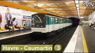 Métro de Paris: Havre - Caumartin M3 (RATP MF67)