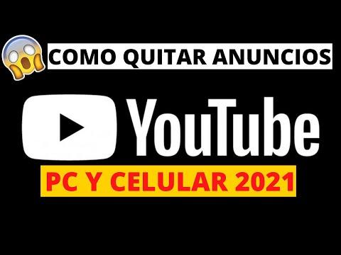COMO QUITAR ANUNCIOS DE YOUTUBE 2021