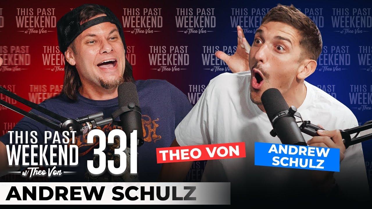 Download Andrew Schulz   This Past Weekend w/ Theo Von #331