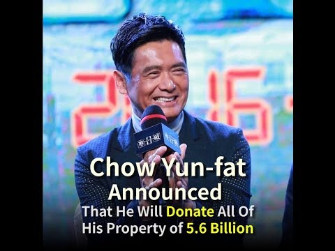 Chow Yun-fat Announced That He Will Donate All Of His Property of 5.6 Billion