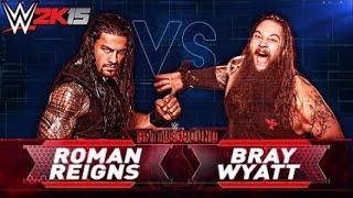 WWE 2K15 PC:Roman Reigns Versus Bray Wyatt||Batlleground PPV Prediction
