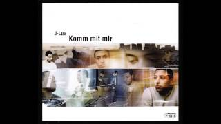 J-Luv - Komm mit mir (Azad Mix) (Official 3pTV)