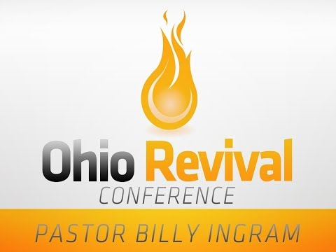 """""""Breaking up our Fallow Ground"""" - Billy Ingram - Ohio Revival Conferences 2017"""