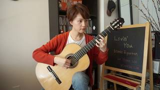 Download Lovin' You - Minnie Riperton - Yenne Lee - Classical guitar (fingerstyle) 클래식기타 이예은 Mp3 and Videos