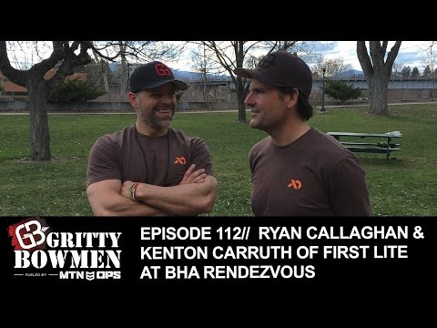 EPISODE 112: Ryan Callaghan & Kenton Carruth of First Lite @ BHA Rendezvous