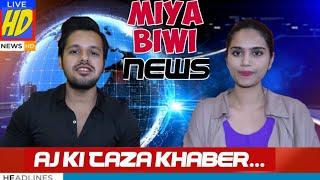 MIYA BIWI NEWS..!! || #HyderabadDiaries