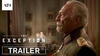 The Exception | Official Trailer HD | A24