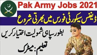Defence Security Force DSF Jobs 2021   Pak Amry Jobs 2021   New DSF Jobs 2021