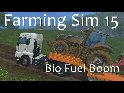 The BioFuel Boom - A Farming Simulator 15 Tutorial