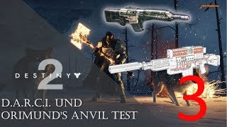 DESTINY 2 D.A.R.C.I. und ORIMUND'S ANVIL Test #3 - Eisenbanner | Deutsch | PC
