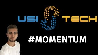 USI Tech Updates | Momentum Is Happening