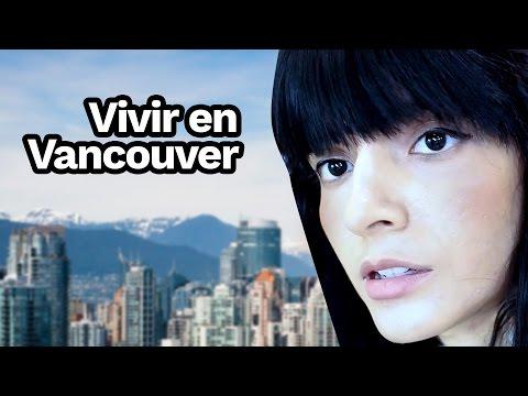 Cómo es vivir en Vancouver, Canadá