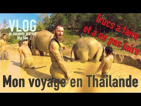 VLOG  Mon Voyage en Thailande
