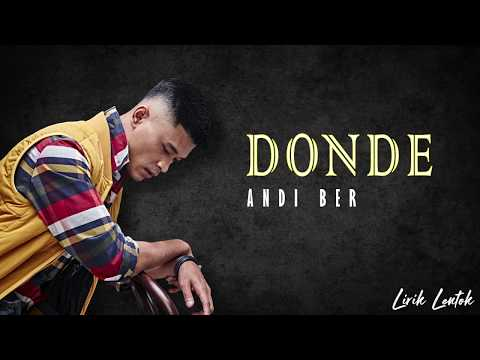 Free Download Andi Bernadee - Donde (lirik Video) Mp3 dan Mp4