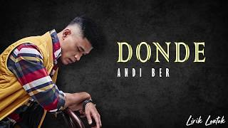 Download lagu Andi Bernadee - Donde (Lirik Video)
