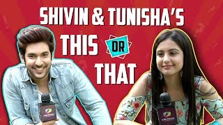Shivin Narang And Tunisha Sharma Plays This Or That | India Forums