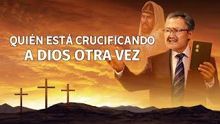 Película cristiana en español latino 2019 | Quién está crucificando a Dios otra vez