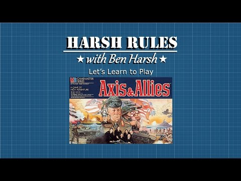 Harsh Rules - Learn How To Play Classic Axis & Allies