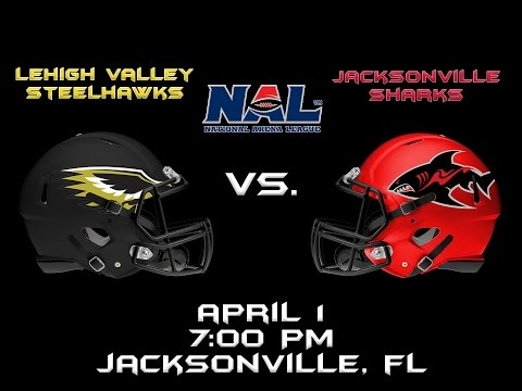 Jacksonville Sharks Vs. Lehigh Valley Steelhawks