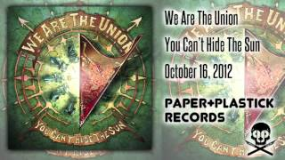 Watch We Are The Union I Want You To Hit Me As Hard As You Can video