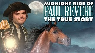 The Midnight Ride Of Paul Revere: The True Story | Laughing Historically