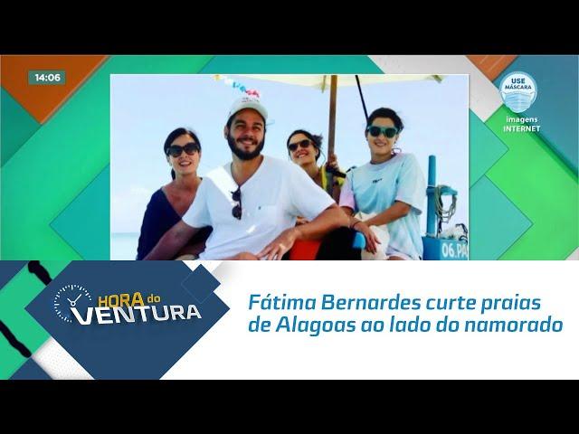 Fátima Bernardes curte praias de Alagoas ao lado do namorado e das filhas