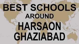 Best Schools around Harsaon Ghaziabad   CBSE, Govt, Private, International | Study Space