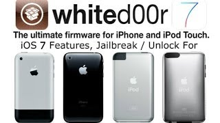 NEW Whited00r 7 Jailbreak & Unlock For iPhone 2G, 3G, iPod Touch 1G, 2G