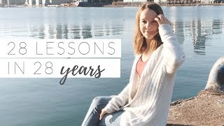 LIFE LESSONS | 28 things I