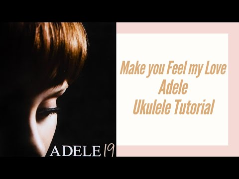 Make You Feel My Love - Adele (UKULELE TUTORIAL)