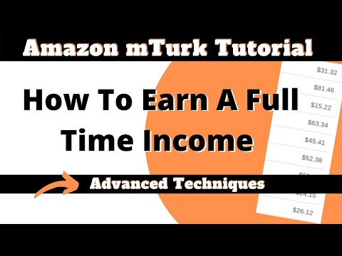 Amazon Mechanical Turk Video Series | Advanced Techniques