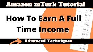 Amazon Mechanical Turk Video Series | Advanced Techniques(Sign up for Amazon Mechanical Turk - http://www.mturk.com mTurk | The Ultimate Turking Earning Guide ..., 2016-11-13T19:46:16.000Z)