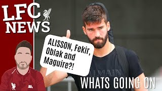 LFC Transfer Latest Fekir, Alisson, Oblak, Maguire Its Gone Crazy!! #LFC Updates