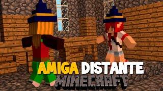 MINECRAFT : OFICINA DA BRUXA 2# : AMIGA DISTANTE !