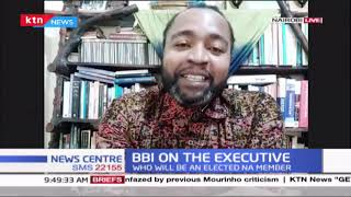 BBI recommendation on expanded executive: Discussion with Bobby Mkangi and Prof. Ben Sihanya