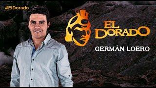 Germán Loero formará parte de El Dorado
