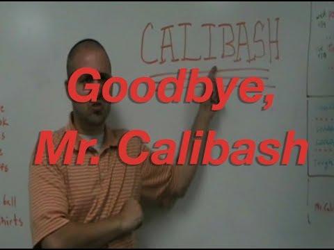 Goodbye, Mr. Calibash- Hillwood Middle School (2009)