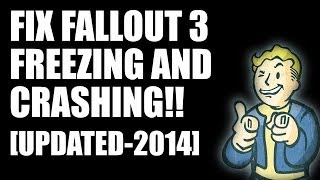 How to Fix Fallout 3 Freezing Crashing UPDATED-2014