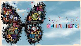Beautiful Losers  (2008) (Graffiti Movie)