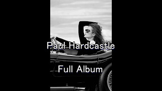 Paul Hardcastle The Jazzmasters I Full Album
