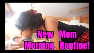 New Mom Morning Routine
