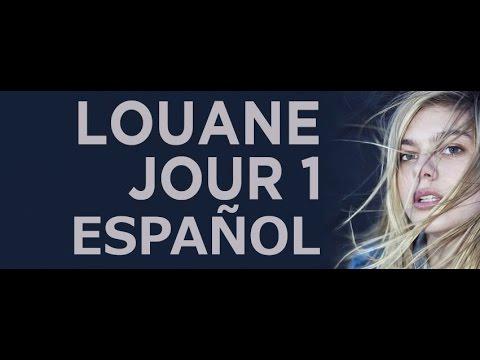 Louane - Jour 1(ESPAÑOL - FRANCES)