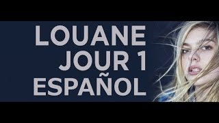 Louane Jour 1 ESPAÑOL FRANCES
