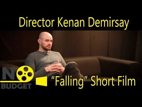 """No Budget: Interview with Kenan Demirsay and his film """"Falling"""""""