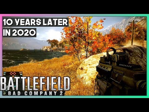 BATTLEFIELD BAD COMPANY 2 In 2020 10 YEARS LATER