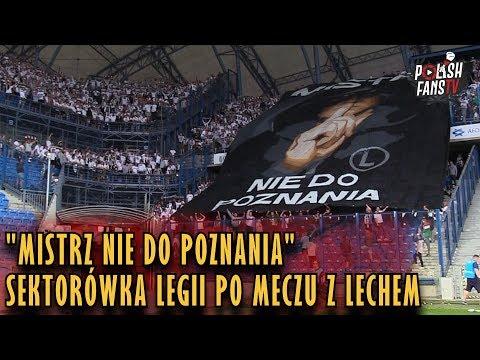 """""""MISTRZ NIE DO POZNANIA"""" - sektorówka Legii po meczu z Lechem (20.05.2018 r.)"""