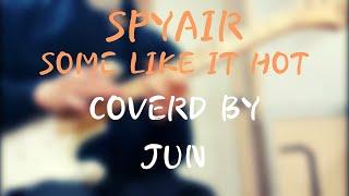 spyair - Some like it hot (사무라…