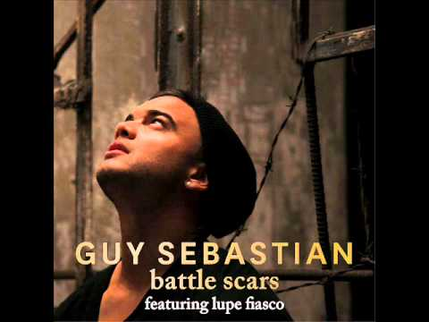 Battle Scars - Guy Sebastian (Feat. Lupe Fiasco) Single ...