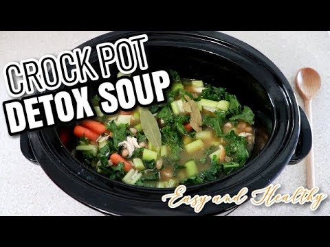 DETOX SOUP CROCKPOT RECIPE HEALTHY AND EASY