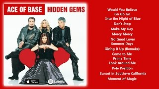 Ace of Base - Hidden Gems (2015) [Full Album]